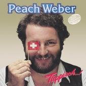 Tüppisch...! von Peach Weber