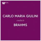 Carlo Maria Giulini Conducts Brahms fra Carlo Maria Giulini