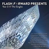 Flash Forward Presents Year 3 /// The Singles de Various Artists