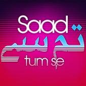 Tum Se von Saad