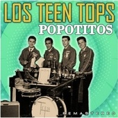 Popotitos (Remastered) fra Los Teen Tops