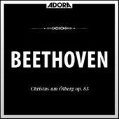 Beethoven: Christus am Ölberg, Op. 85 von Stuttgarter Philharmoniker