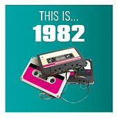 This Is... 1982 by Various Artists