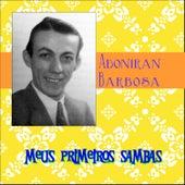 Meus Primeiros Sambas von Adoniran Barbosa