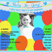 A Sweet Relief Tribute To Joey Spampinato by Various Artists