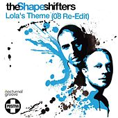 Lola's Theme von The Shapeshifters