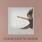 Good Jazz Summer de Various Artists