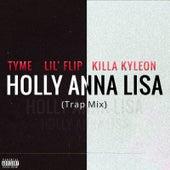 Holly Anna Lisa (Trap Mix) de Tyme