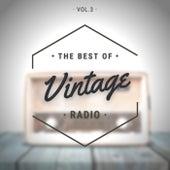 The Best of Vintage Radio Vol.3 de Various Artists