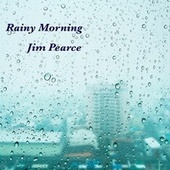 Rainy Morning fra Jim Pearce