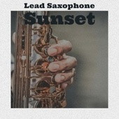 Lead Saxophone Sunset de Various Artists