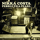 Pebble To A Pearl de Nikka Costa