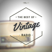 The Best of Vintage Radio Vol.1 de Various Artists