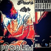 Pan's Life (Freestyle) by Problem