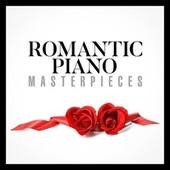 Romantic Piano Masterpieces von Various Artists