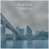 Vocal Blues Collection de Various Artists