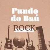 Fundo do Baú Rock de Various Artists