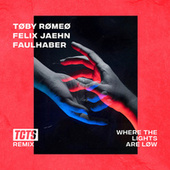 Where The Lights Are Low (TCTS Remix) di Toby Romeo