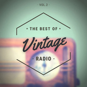 The Best of Vintage Radio Vol.2 fra Various Artists