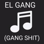 El gang (Gang shit) von Ayo