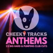 Cheeky Tracks Anthems de Various Artists