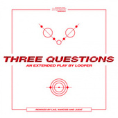 Three Questions de Looper