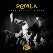 Free At Last (Live) by DC Talk