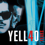 Yello 40 Years by Yello