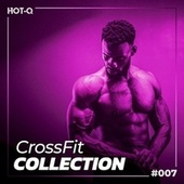 Crossfit Collection 007 by Various Artists
