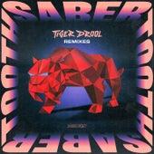SABER TOOTH (Remixes) fra Tiger Drool