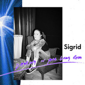 Dancing In Your Living Room by Sigrid