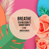 Breathe by Ted Nilsson