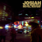 Motel Mayday (Commentary) van Josiah and the Bonnevilles