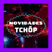 Novidades Tchóp de Various Artists