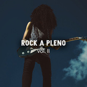 Rock a pleno vol. II by Various Artists