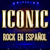ICONIC - Rock En Español by Various Artists