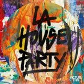 LA House Party von Picture This