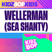 Wellerman – Sea Shanty von KIDZ BOP Kids