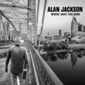 Where Her Heart Has Always Been (Written for Mama's funeral with an old recording of her reading from the Bible) by Alan Jackson