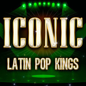 ICONIC - Latin Pop Kings van Various Artists