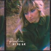 Ny Og Næ by Pauline