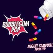Addicted de Miguel Campbell