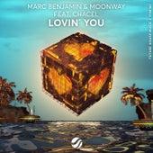 Lovin' You von Marc Benjamin