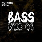 Nothing But... Bass Mode, Vol. 06 de Various Artists