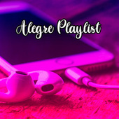 Alegre playlist by Various Artists