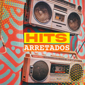 Hits Arretados de Various Artists