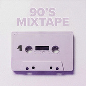 90's Mixtape by Various Artists