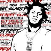 Street Clarity: Gangsta Grillz de Tafia
