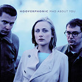 Mad About You von Hooverphonic