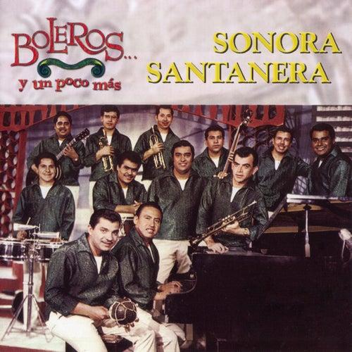 Boleros Y Un Poco Mas by La Sonora Santanera